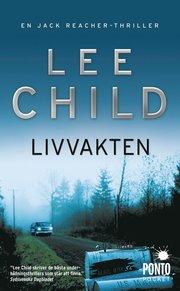 Livvakten av Lee Child