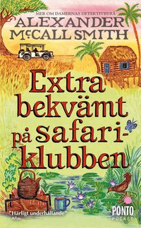 Extra bekv�mt p� safariklubben (pocket)
