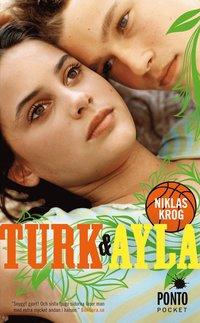 Turk & Ayla (inbunden)