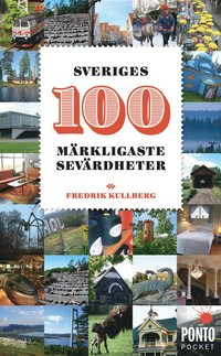 Sveriges 100 m�rkligaste sev�rdheter (pocket)