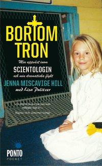 Bortom tron : min uppv�xt inom scientologin och min dramatiska flykt (pocket)