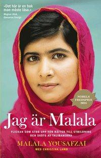 Jag �r Malala : flickan som stod upp f�r r�tten till utbildning och sk�ts av talibanerna (storpocket)