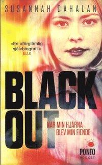 Blackout : när min hjärna blev min fiende (pocket)