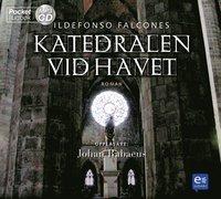 Katedralen vid havet (ljudbok)