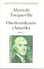 Om demokratin i Amerika 1 (inbunden)