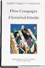Florentinsk krönika över händelser som inträffat under hans egen tid