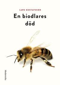 En biodlares d�d (h�ftad)