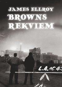 Browns rekviem (inbunden)