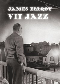 Vit jazz (inbunden)