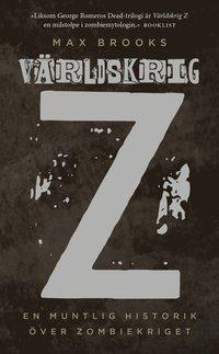V�rldskrig Z : en muntlig historik �ver zombiekriget (h�ftad)