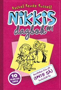 Nikkis dagbok : ber�ttelser fr�n ett (inte s�) fantastiskt liv (kartonnage)