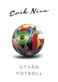 Utv�g : fotboll (inbunden)