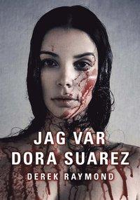 Jag var Dora Suarez (e-bok)