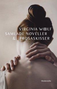 Samlade noveller & prosaskisser (inbunden)