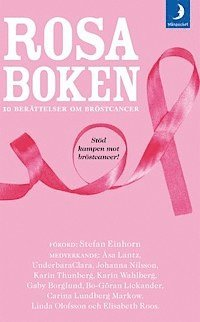 Rosa boken : 10 ber�ttelser om br�stcancer (kartonnage)
