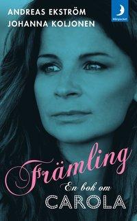 Fr�mling : en bok om Carola (e-bok)