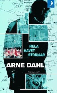Hela havet stormar av Arne Dahl