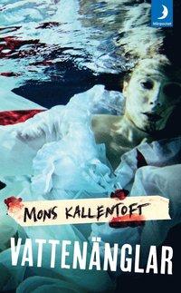Vattenänglar av Mons Kallentoft