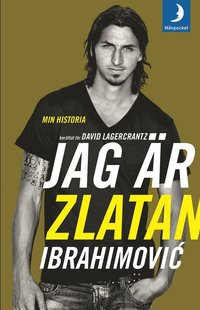 Jag �r Zlatan Ibrahimovic : min historia (pocket)