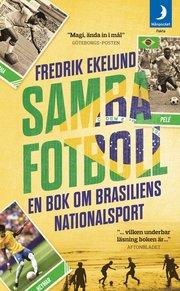 Sambafotboll : en bok om Brasiliens nationalsport
