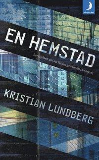 En hemstad : ber�ttelsen om att f�rdas genom klassm�rkret (e-bok)