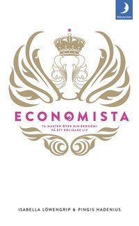 Economista : ta makten �ver din ekonomi och f� ett roligare liv (pocket)