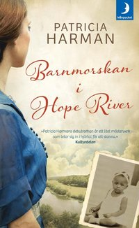 Barnmorskan i Hope River (pocket)