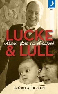 Lucke & Lull : arvet efter en Bonnier (pocket)