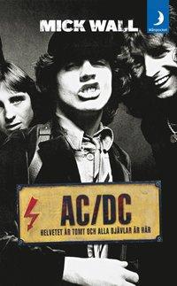 AC/DC : helvetet �r tomt och alla dj�vlar �r h�r (pocket)