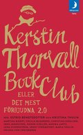 Kerstin Thorvall Book Club eller Det mest f�rbjudna 2.0