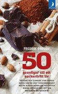 50 genv�gar till ett sockerfritt liv