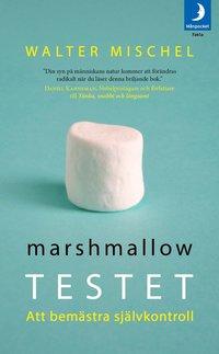 Marshmallowtestet : att bem�stra sj�lvkontroll (pocket)