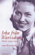 Irka från Warszawa : åren 1939-1945
