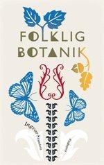 Folklig botanik (inbunden)