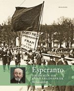 Esperanto: dr�mmen om ett v�rldsspr�k (h�ftad)