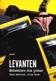 Levanten : Mellanöstern utan gränser