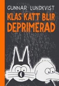 Klas Katt blir deprimerad (inbunden)