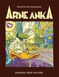 Arne Anka - rapport fr�n Svitjod