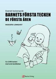 Barnets första tecken : de första åren – svenskt teckenspråk
