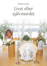 Livet efter sj�lvmordet (e-bok)