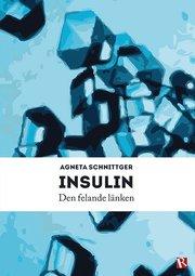 Insulin : den felande länken
