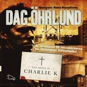 Till minne av Charlie K (ljudbok)