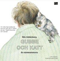 Gubbe och katt : en k�rlekshistoria (ljudbok)