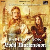 Barkhes son : en historisk sp�nningsroman (ljudbok)