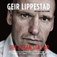 Det vi kan st� f�r : Anders Behring Breiviks advokat om r�tteg�ngen, pressen, sitt arbete och sina v�rderingar (ljudbok)