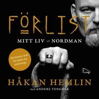 F�rlist : mitt liv och Nordman (ljudbok)