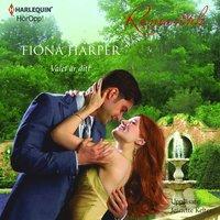Valet �r ditt : En Harlequin-ljudbok Romantik (ljudbok)