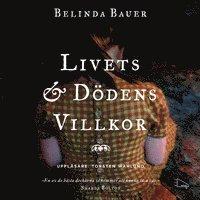 Livets och d�dens villkor (ljudbok)