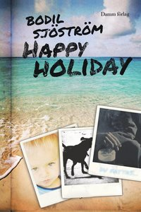 Happy holiday (h�ftad)