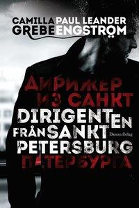 Dirigenten fr�n Sankt Petersburg (inbunden)